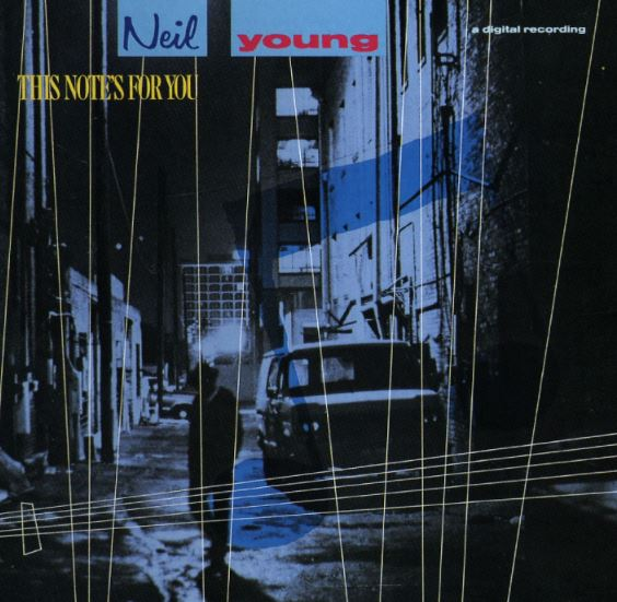 Neil Young's This Note's for You